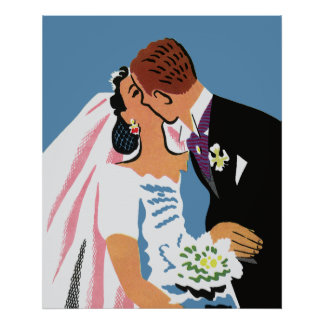 Retro Bride and Groom, You May Now Kiss the Bride Posters
