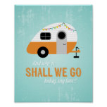 Retro Camper Poster, Vintage Travel Trailer Art Poster