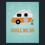 """Retro Camper Poster, Vintage Travel Trailer Art Poster<br><div class=""""desc"""">Camping lovers rejoice! This wall art is for you. Feeding your nostalgia and wandering spirit,  this vintage style illustration in turquoise and orange will remind you of the adventure and freedom of the open road whenever you glance its way. You might just holiday more often!</div>"""