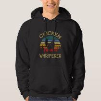 retro chicken whisperer funny hen poultry farmer hoodie