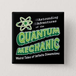 Retro Comic Book Style Geek Quantum Mechanics Pinback Button