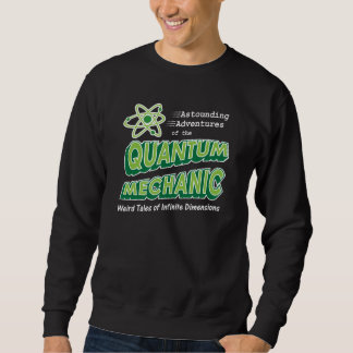 Retro Comic Book Style Geek Quantum Mechanics Sweatshirt