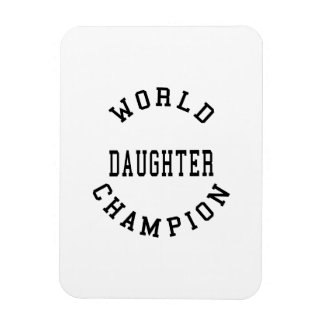 Retro Cool Daughters Gifts World Champion Daughter Flexible Magnets
