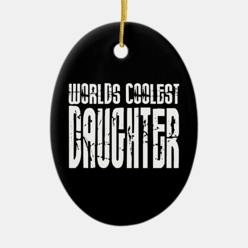 Retro Cool Daughters : Worlds Coolest Daughter Double-Sided Oval Ceramic Christmas Ornament