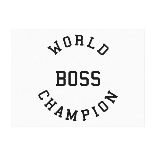 Retro Cool Gifts for Bosses : World Champion Boss Stretched Canvas Print