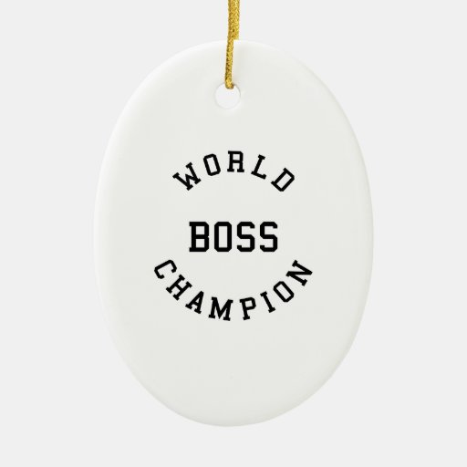 Retro Cool Gifts for Bosses : World Champion Boss Ornament