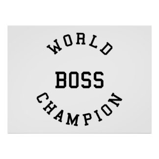 Retro Cool Gifts for Bosses : World Champion Boss Posters