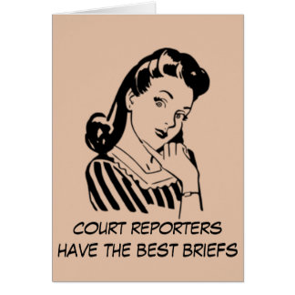 Retro Court Reporters have the Best Briefs Quote Card