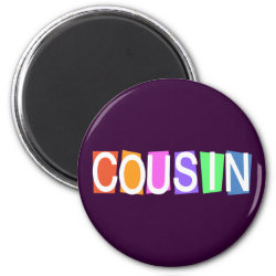 Round Magnet with Retro Cousin design