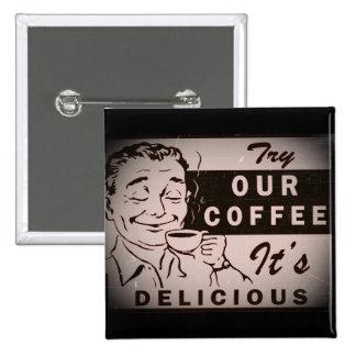 Retro Delicious Coffee Ad Pinback Button