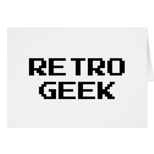 Retro Geek Products & Designs! Greeting Cards