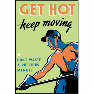 Retro Get Hot Keep Moving Statuette