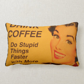 Retro Graphic Drink Coffee Do Stupid Things Faster Throw Pillow