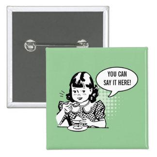 Retro Green & White Cute Girl Witty Humor Button