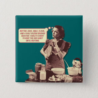 Retro Housewife Button - Sleepytime Cake