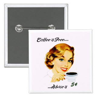 Retro Housewife Coffee and Advice Button