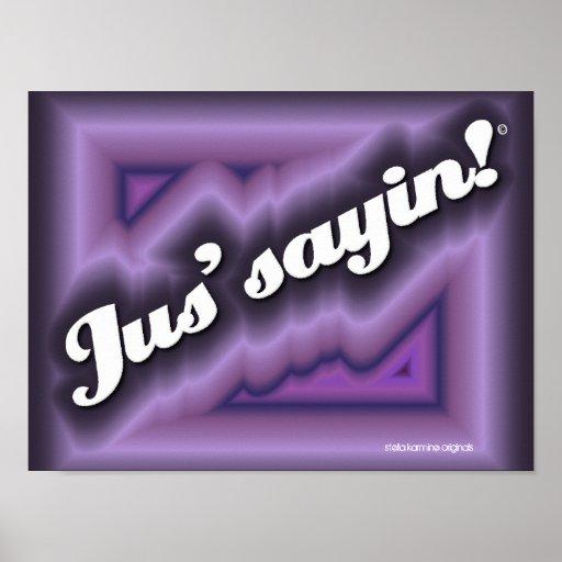 "RETRO ""Jus'sayin!"" 3D POP ART POSTER #JustSayin"