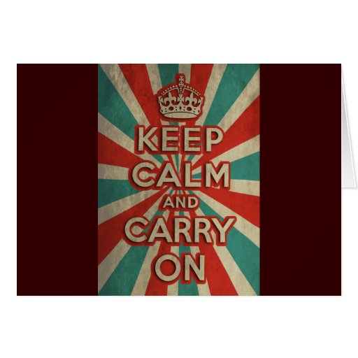 Retro Keep Calm And Carry On Greeting Card