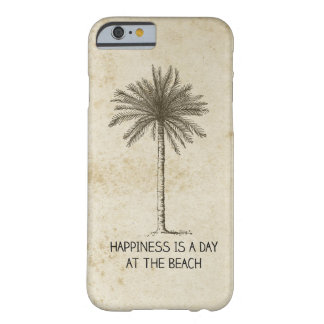 Retro Palm Tree Happiness is a Day at the Beach Barely There iPhone 6 Case
