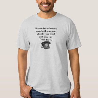 Retro Phone Old Days Good Times Funny T Shirt