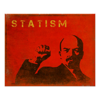Retro Poster with Outcome of Statism Print
