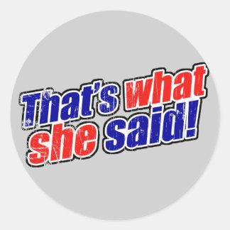 Retro que es lo que ella dijo al pegatina
