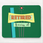 """Retro """"Retired"""" and """"Loving it"""" Mouse Pads"""