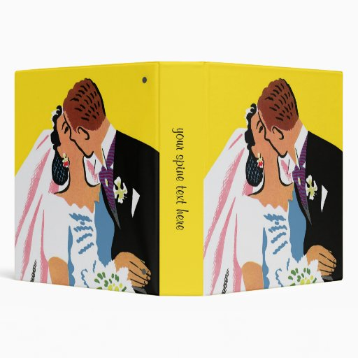 Retro Romance! You May Now Kiss the Bride! Binder
