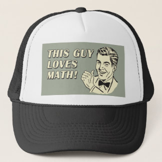 Retro Spoof Funny Saying This Guy Loves Math Trucker Hat