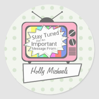 Retro Stay Tuned....Pink TV Set Classic Round Sticker