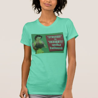 Retro stressed is desserts spelled backwards T-Shirt