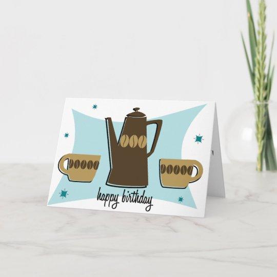 Retro Style Coffee Themed Birthday Card Teal
