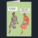 "Retro style female humour card<br><div class=""desc"">Two retro women discussing life... .funny!</div>"