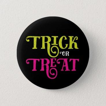 Halloween Themed Retro Style Trick or Treat Halloween Button