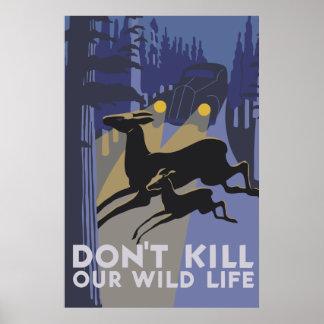 Retro style vector art Don't kill our wild life Print