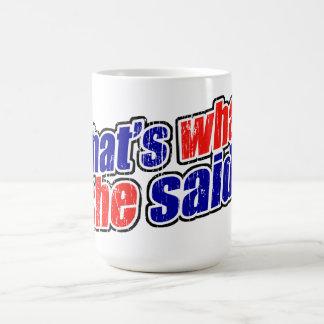Retro That's What She Said Mug