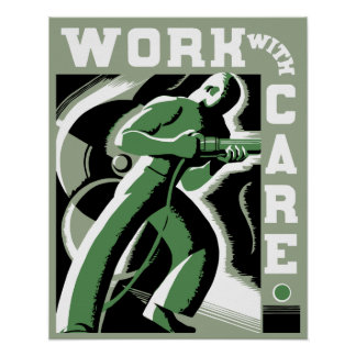 Retro vector art deco Work With Care Poster