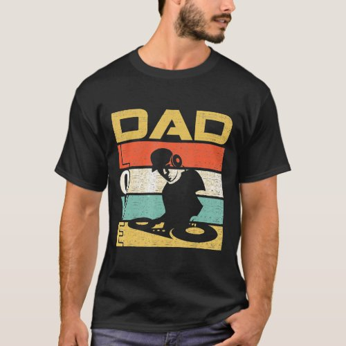 Retro Vintage Dad Love Dj Deejay Funny Fathers Day T-Shirt