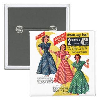 Retro Vintage Kitsch 50s Woman Dresses Fashion Ad 2 Inch Square Button