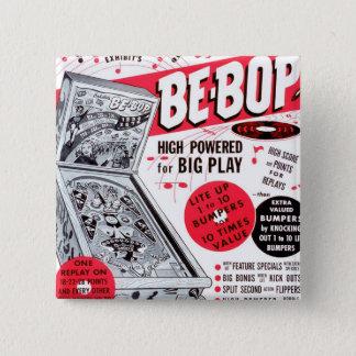Retro Vintage Kitsch 60s Be-bop Pinball Machine Ad Pinback Button