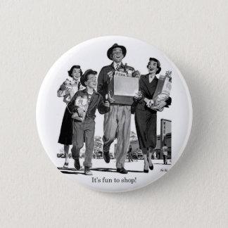 Retro Vintage Kitsch 60s It's Fun to Shop! Pinback Button