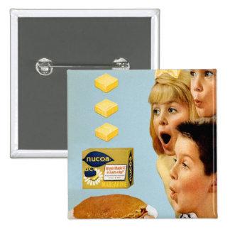 Retro Vintage Kitsch Ad Nucoa Margarine 3 Pats Pinback Button