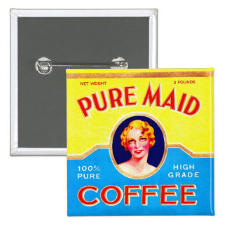 Retro Vintage Kitsch Ad Pure Made Coffee Can Button