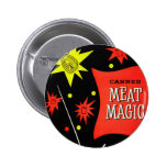 Retro Vintage Kitsch Canned Meat Magic Buttons