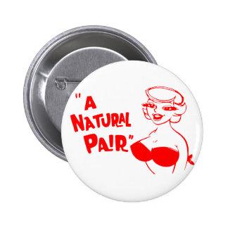 Retro Vintage Kitsch Cartoon Pinup Natural Pair Pinback Button