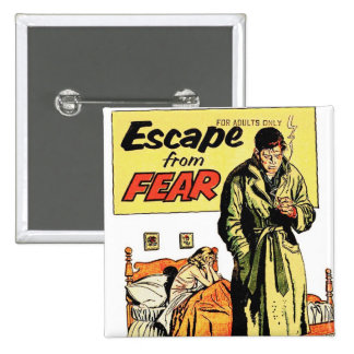 Retro Vintage Kitsch Comic Book Escape From Fear Button