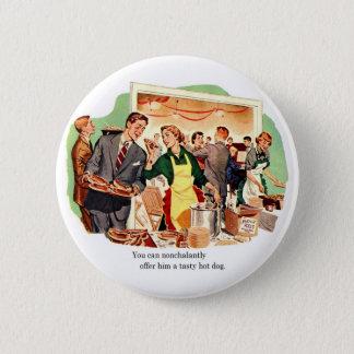 Retro Vintage Kitsch Dating 'Offer Him a Hot Dog' Button