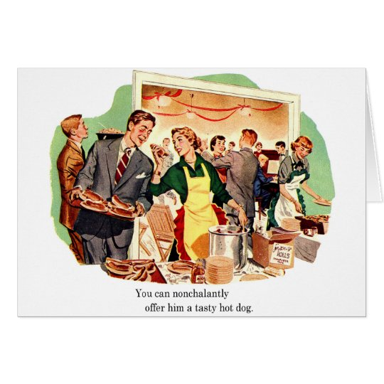 Retro Vintage Kitsch Dating 'Offer Him a Hot Dog' Card