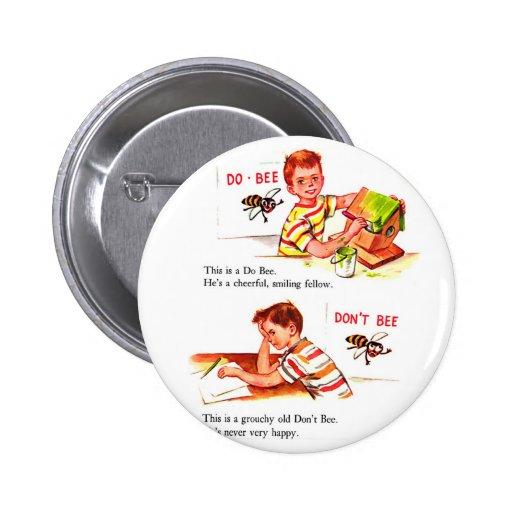Retro Vintage Kitsch Do Bee & Don't Bee 2 Inch Round Button