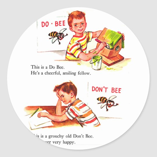 Retro Vintage Kitsch Do Bee & Don't Bee Classic Round Sticker